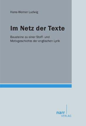 Im Netz der Texte von Ludwig,  Hans-Werner
