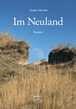Im Neuland von Nowak,  Jürgen