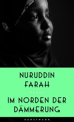 Im Norden der Dämmerung von Farah,  Nuruddin, Mueller,  Wolfgang
