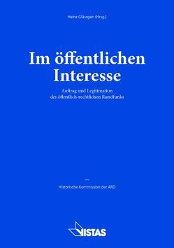 Im öffentlichen Interesse von Dörr,  Dieter, Glässgen,  Heinz, Kerssenbrock,  Feya Gräfin, Kühn,  Michael, Wagner,  Eva Ellen