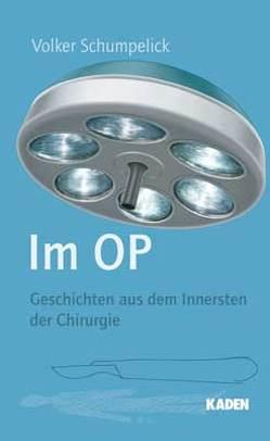 Im OP von Schumpelick,  Volker
