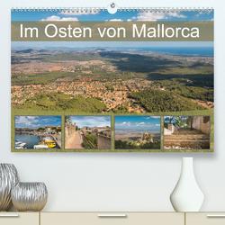 Im Osten von Mallorca (Premium, hochwertiger DIN A2 Wandkalender 2021, Kunstdruck in Hochglanz) von Rasche,  Marlen