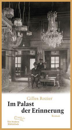 Im Palast der Erinnerung von Rozier,  Gilles