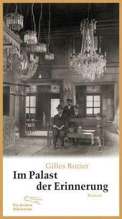 Im Palast der Erinnerung von Heber-Schärer,  Barbara, Rozier,  Gilles, Steinitz,  Claudia