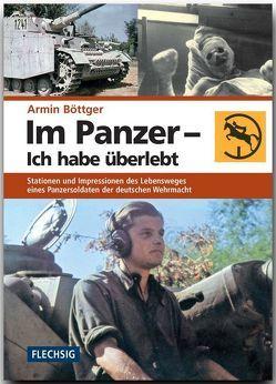 Im Panzer – Ich habe überlebt von Böttger,  Armin
