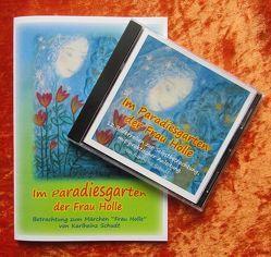Im Paradiesgarten der Frau Holle von Schudt,  Karlheinz
