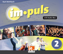 im.puls 2 – Audio-CDs. Ausgabe D und Schweiz von Beck,  Maja, Hügli,  Marc, Lobgesang,  Ben, Marchon,  Marc, Markus,  Eggensperger, Rohrbach,  Kurt, Rohrbach,  Marco, Sigg,  Viviane