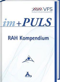 im + Puls, Das RAH Kompendium
