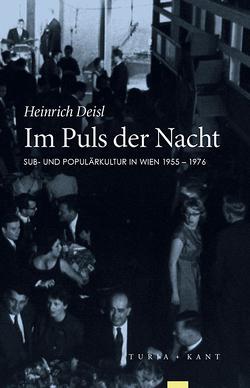 Im Puls der Nacht von Deisl,  Heinrich