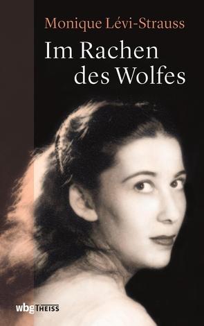 Im Rachen des Wolfes von Francois,  Etienne, Jucknat,  Annette, Lévi-Strauss,  Monique