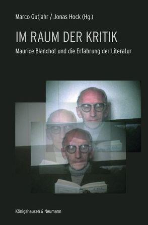Im Raum der Kritik von Gutjahr,  Marco, Hock,  Jonas