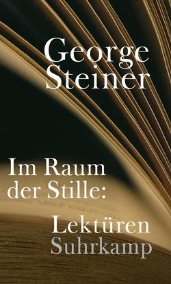 Im Raum der Stille von Bornhorn,  Nicolaus, Steiner,  George