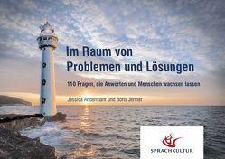Im Raum von Problemen und Lösungen von Andermahr,  Jessica, Jermer,  Boris