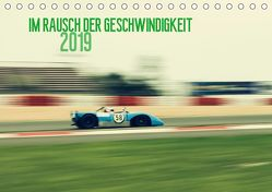 Im Rausch der Geschwindigkeit 2019 (Tischkalender 2019 DIN A5 quer) von Arndt,  Karsten