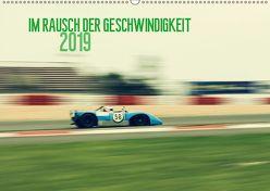 Im Rausch der Geschwindigkeit 2019 (Wandkalender 2019 DIN A2 quer) von Arndt,  Karsten