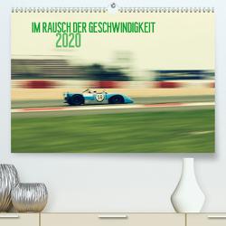 Im Rausch der Geschwindigkeit 2020 (Premium, hochwertiger DIN A2 Wandkalender 2020, Kunstdruck in Hochglanz) von Arndt,  Karsten