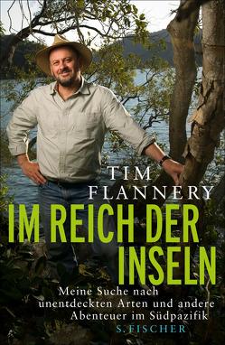 Im Reich der Inseln von Flannery,  Tim, Neubauer,  Jürgen