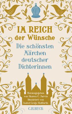 Im Reich der Wünsche von Große-Holtforth,  Isabel, Jarvis,  Shawn C., Specht Jarvis,  Roland