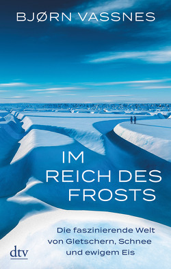Im Reich des Frosts von Frauenlob,  Günther, Vassnes,  Bjørn, Zuber,  Frank