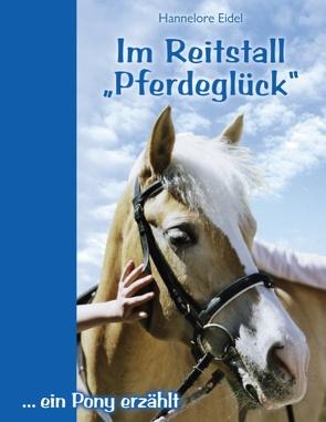 """Im Reitstall """"Pferdeglück"""" von Eidel,  Hannelore"""