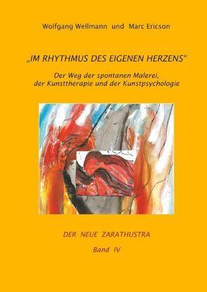 Im Rhythmus des eigenen Herzens von Ericson,  Marc, Wellmann,  Wolfgang