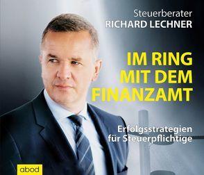 Im Ring mit dem Finanzamt von Lechner,  Richard, Pappenberger,  Sebastian