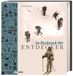 Im Rucksack der Entdecker von Düker,  Brit, Schiborr,  Jutta, Stafford,  Ed