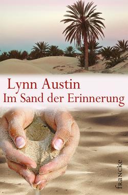 Im Sand der Erinnerung von Austin,  Lynn, Dziewas,  Dorothee