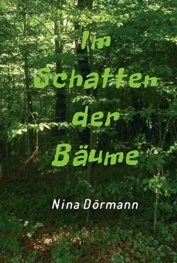 Im Schatten der Bäume von Dörmann,  Nina