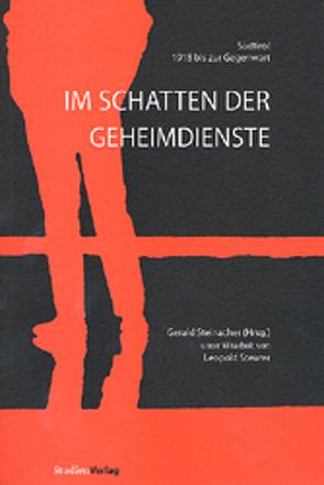 Im Schatten der Geheimdienste von Steinacher,  Gerald