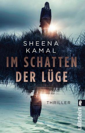 Im Schatten der Lüge von Kamal,  Sheena, Uplegger,  Sybille