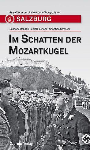 Im Schatten der Mozartkugel von Lehner,  Gerald, Rolinek,  Susanne, Strasser,  Christian