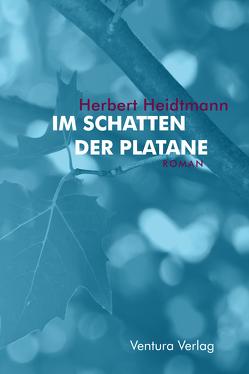 Im Schatten der Platane von Heidtmann,  Herbert