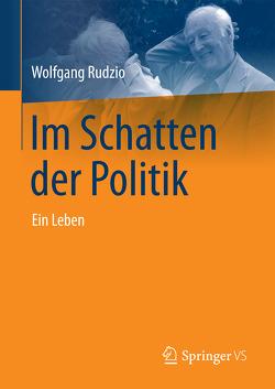 Im Schatten der Politik von Rudzio,  Wolfgang