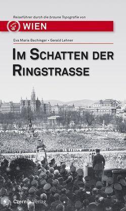 Im Schatten der Ringstraße von Bachinger,  Eva Maria, Lehner,  Gerald
