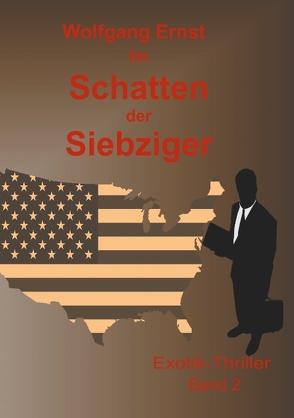 Im Schatten der Siebziger Band 2 von Ernst,  Wolfgang