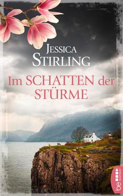 Im Schatten der Stürme von Huff,  Hartmut, Stirling,  Jessica