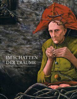Im Schatten der Träume – Magische Figuration aus Spanien von Lindner,  Gerd, Nungesser,  Michael
