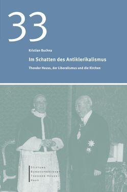 Im Schatten des Antiklerikalismus von Buchna,  Kristian
