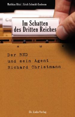Im Schatten des Dritten Reiches von Ritzi,  Matthias, Schmidt-Eenboom,  Erich