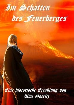 Im Schatten des Feuerberges von Goeritz,  Uwe
