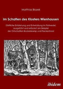 Im Schatten des Klosters Wienhausen von Blazek,  Matthias