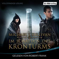 Im Schatten des Kronturms von Frank,  Robert, Ströle,  Wolfram, Sullivan,  Michael J.