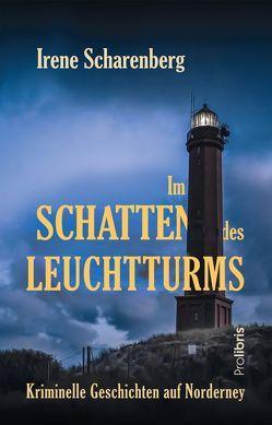 Im Schatten des Leuchtturms von Scharenberg,  Irene