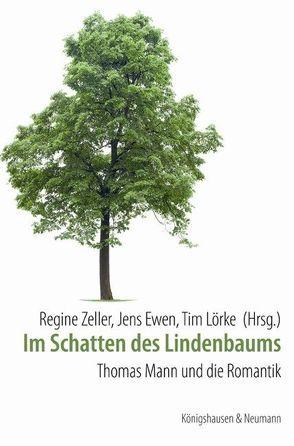 Im Schatten des Lindenbaums von Ewen,  Jens, Lörke,  Tim, Zeller,  Regine
