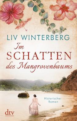Im Schatten des Mangrovenbaums von Winterberg,  Liv