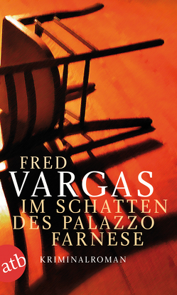 Im Schatten des Palazzo Farnese von Scheffel,  Tobias, Vargas,  Fred
