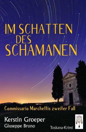Im Schatten des Schamanan von Giuseppe,  Bruno, Groeper,  Kerstin