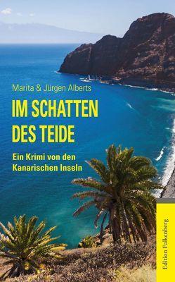 Im Schatten des Teide von Alberts,  Jürgen, Alberts,  Marita