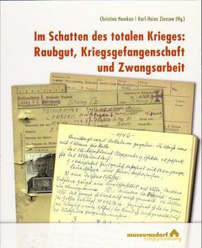 Im Schatten des totalen Krieges von Hemken,  Christina, Ziessow,  Karl-Heinz